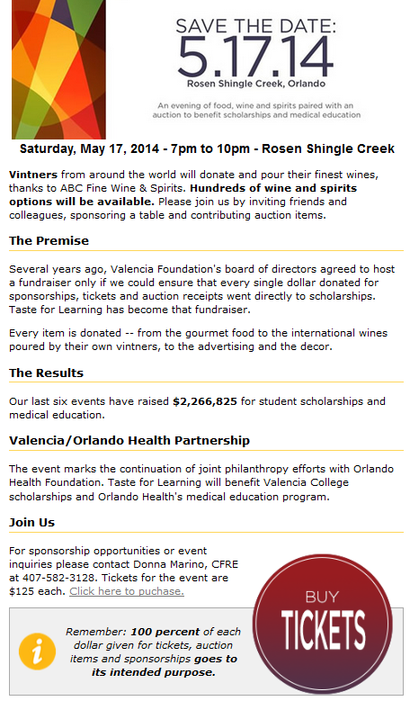 On Saturday, May 17, from 7pm to 10pm at  Rosen Shingle Creek vintners from around the world will donate and pour their finest wines, thanks to ABC Fine Wine & Spirits. Hundreds of wine and spirits options will be available. Please join us by inviting friends and colleagues, sponsoring a table and contributing auction items.